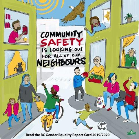 """A diverse neighbourhood where people are interacting in a friendly and connected way. Text: """"Community safety is looking out for all of our neighbours."""""""